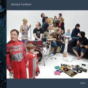 DERMOT LAMBERT - TINY