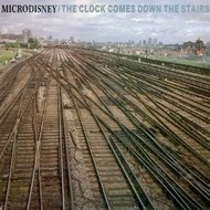 MICRODISNEY - THE CLOCK COMES DOWN THE STAIRS (CD)