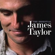 JAMES TAYLOR - THE ESSENTIAL