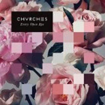 CHVRCHES - EVERY OPEN EYE (VINYL)