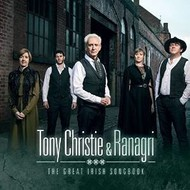 TONY CHRISTIE AND RANAGRI - THE GREAT IRISH SONGBOOK