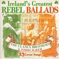 THE CLANCY BROTHERS AND TOMMY MAKEM - IRELAND'S GREATEST REBEL BALLADS (CD)