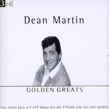 DEAN MARTIN - GOLDEN GREATS