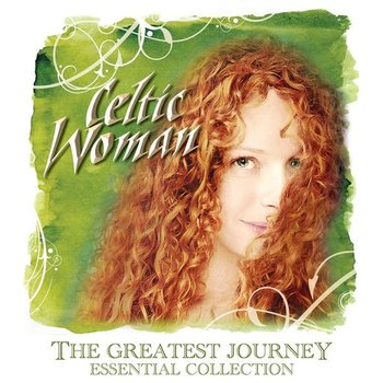 CELTIC WOMAN - THE GREATEST JOURNEY: ESSENTIAL COLLECTION (CD)