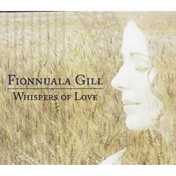 FIONNUALA GILL - WHISPERS OF LOVE