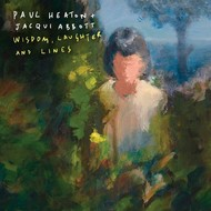 PAUL HEATON & JACQUI ABBOTT - WISDOM , LAUGHTER & LINES