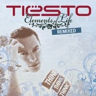 TIESTO - ELEMENTS OF LIFE REMIXED