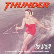 THUNDER - THE THRILL OF IT ALL