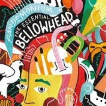 BELLOWHEAD - PANDEMONIUM ,THE ESSENTIAL