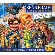 SEAN BRADY - THE THATCHER SONG (with Bonus CD)