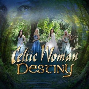 CELTIC WOMAN - DESTINY (CD)