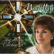 MARILLA NESS - THE HOLY EUCHARIST