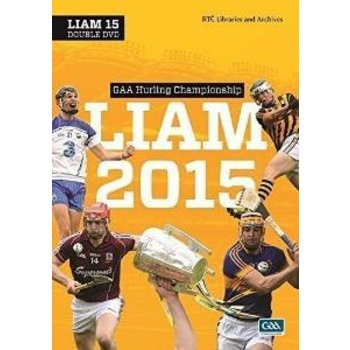 GAA HURLING CHAMPIONSHIP 2015 - LIAM 2015
