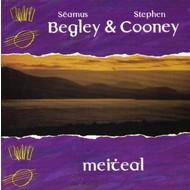 SEAMUS BEGLEY & STEPHEN COONEY - MEITEAL (CD)