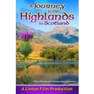 A JOURNEY IN THE HIGHLANDS OF SCOTLAND