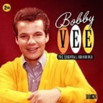 BOBBY VEE - THE ESSENTIAL RECORDINGS