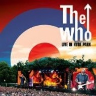 THE WHO - LIVE IN HYDE PARK (VINYL)
