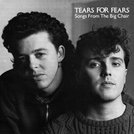 TEARS FOR FEARS - SONG FROM THE BIG CHAIR  (VINYL)