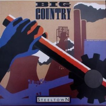 BIG COUNTRY  -   STEELTOWN  (VINYL)