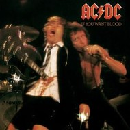 AC/DC - IF YOU WANT BLOOD  (VINYL)