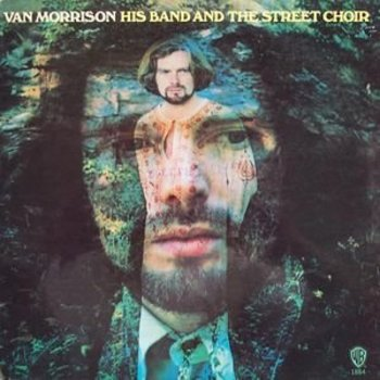 VAN MORRISON & HIS BAND STREET CHOIR  (VINYL)