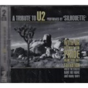 A TRIBUTE TO U2 PERFORMED BY SILHOUETTE