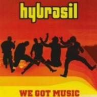HYBRASIL - WE GOT MUSIC