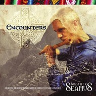 Sol Productions,  BROTHER SEAMUS - ENCOUNTERS