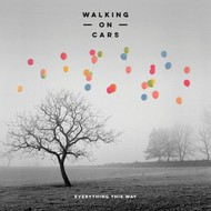 WALKING ON CARS - EVERYTHING THIS WAY (CD)