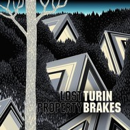 TURIN BRAKES - LOST PROPERTY LP