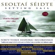 SEOLTAI SEIDTE: SETTING SAIL - 43 HISTORIC SONGS (CD)...