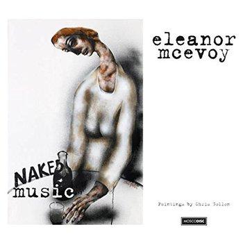 ELEANOR MCEVOY - NAKED MUSIC (CD)