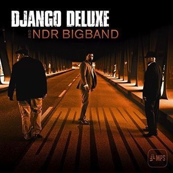 DJANGO DELUXE & NDR BIGBAND - DRIVING CD