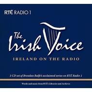 RTE, THE IRISH VOICE - IRELAND ON THE RADIO AS PRESENTED BY BRENDAN BALFE (3 CD Set)