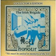 THE IRISH BRIGADE - ROLL OF HONOUR: IRISH FREEDOM SONGS
