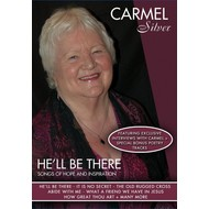 Famous Records, CARMEL SILVER - HE'LL BE THERE (DVD)