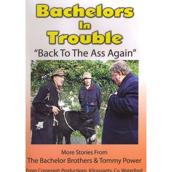 BACHELORS IN TROUBLE - BACK TO THE ASS AGAIN (DVD)