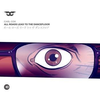 CARL COX - ALL ROADS LEAD TO THE DANCEFLOOR (CD)