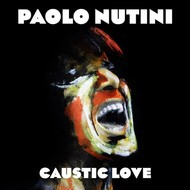 PAOLO NUTINI - CAUSTIC LOVE (CD)