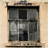 3ú Records,  THE CORONAS - HEROES OR GHOSTS (CD)