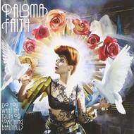 PALOMA FAITH - DO YOU WANT THE TRUTH