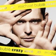 143 Records,  MICHAEL BUBLE -  CRAZY LOVE