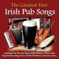 Chart Records,  THE GREATEST EVER IRISH PUB SONGS - VARIOUS ARTISTS