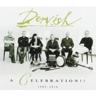 DERVISH - A CELEBRATION 1989-2014 (CD)