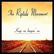 TRM,  THE RIPTIDE MOVEMENT - KEEP ON KEEPIN' ON