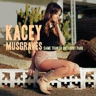 KACEY MUSGRAVES - SAME TRAILER DIFFERENT PARK (CD).