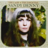 Spectrum, SANDY DENNY - THE LADY THE ESSENTIAL