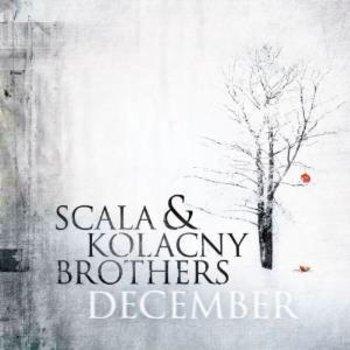 SCALA AND KOLANCY BROTHERS - DECEMBER