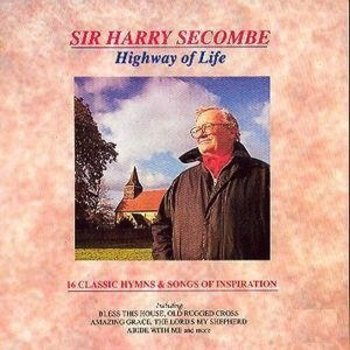 HARRY SECOMBE - HIGHWAY OF LIFE