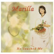 MLM Records,  MARILLA NESS - HE TOUCHED ME
